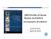2009 NAR Profile of Home Buyers and...