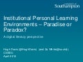 Institutional Personal Learning Environments – Paradise or Paradox?