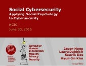 Social Cybersecurity, or, A Computer Scientist's View of HCI and Theory, at HCIC 2015