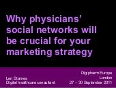 Why Physicians' Social Networks wil...