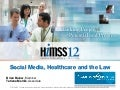 Social Media, Healthcare and the Law
