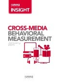 Cross-Media Behavioral Measurement