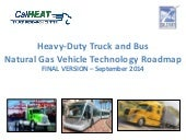 Heavy-Duty Natural Gas Vehicle Roadmap September 2014