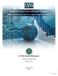 Health Care Cyberthreat Report