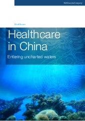 Healthcare in china - Entering unch...