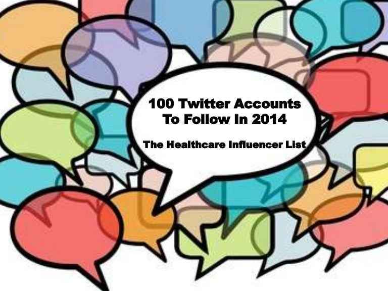 100 Healthcare And Digital Health Influencers To Follow In 2014