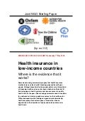 Health insurance in low-income countries - Where is the evidence that it works?