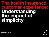The health insurance customer exper...