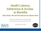 Health Literacy, Adherence and Acce...