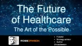 The Future of Healthcare, When We Expect More