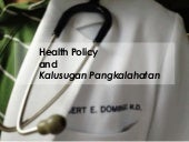 Health Policy and Kalusugan Pangkal...
