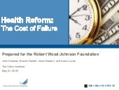 Health Reform: The Cost Of Failure