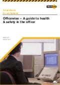 Officewise - A guide to health and safety in the office - WorkSafe Victoria worksafe.vic.gov.au