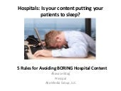 5 Rules for Avoiding Boring Hospital Web Content