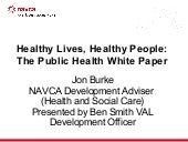 Healthy Lives, Healthy People: The...