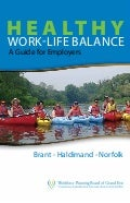 Healthy Work-Life Balance: A Guide for Employers