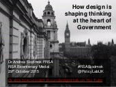 How design is shaping thinking at the heart of Government