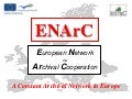 ENArC - European Network on Archival Cooperation