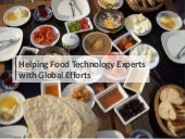 Helping Food Technology Experts with Global Efforts
