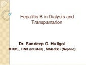 Hepatitis B in Dialysis and Transpl...