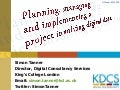 Planning, managing and implementing a project involving digital data