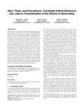 Here, there, and everywhere: Correlated online behaviors can lead to overestimates of the effects of advertising,