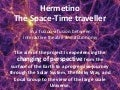 Hermetino the space-time traveller by Ilaria Cristofaro