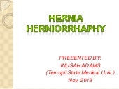 Hernia and herniorrhaphy