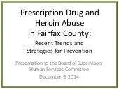Prescription Drug and Heroin Abuse in Fairfax County