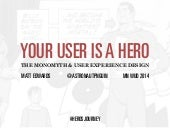 Your User is a Hero: Applying Josep...
