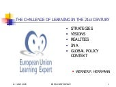 The Challenge of Learning in the 21...
