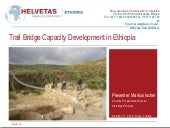 Helvetas Ethiopia trail bridge expe...