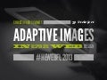 [HEWEBFL] Adaptive Images in Responsive Web Design