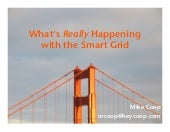 What's REALLY Happening with the Smart Grid