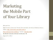 Marketing the Mobile Part of Your L...