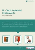 Hi tech-industrial-implements