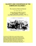 Hidden History - Slavery in American Colonies, Black and White