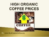 High Organic Coffee Prices