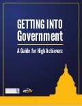 Getting Into Government: A Guide for High Achievers