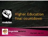 Higher Education: final countdown