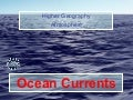 Higher Geography Ocean Currents