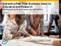 Delivering Real-Time Business Value for Higher Education and Research