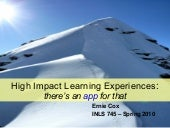 High impact learning experiences
