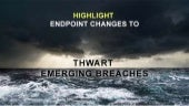 Highlight Endpoint Changes to Thwart Emerging Breaches
