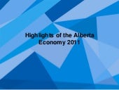 Highlights of the alberta economy 2011