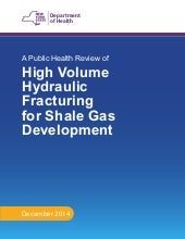 NY Public Health Review of High Volume Hydraulic Fracturing for Shale Gas Development