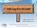 DrRic Hiking for Health (slide share edition)