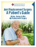 A Patient's Guide to Hip Replacement Surgery: Waupun Memorial Hospital