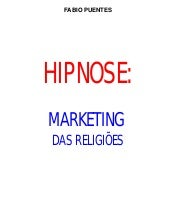 Hipnose   marketing das religiões -...
