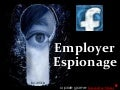 Facebook Employer Espionage